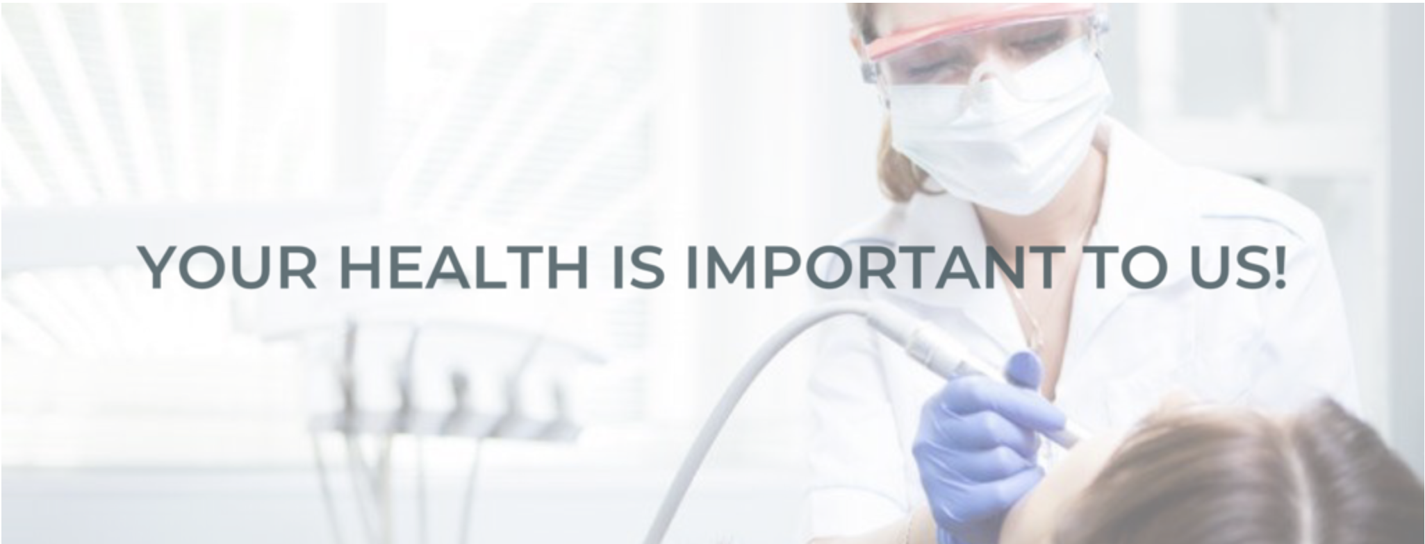 Your Health Is Important To Us